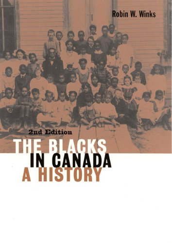 The Blacks in Canada: A History (Carleton Library)