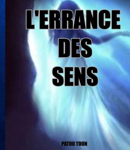 Couverture du livre L'errance des sens