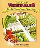 img - for Growing Vegetables the Big Yield Small Space Way book / textbook / text book