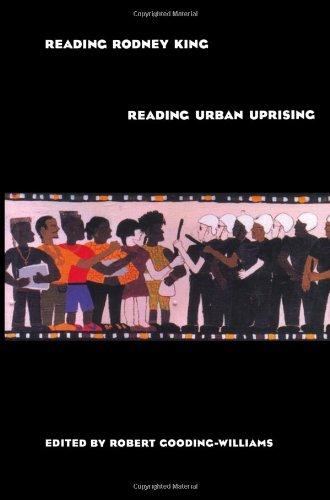 Reading Rodney King/Reading Urban Uprising