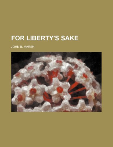 For Liberty's Sake