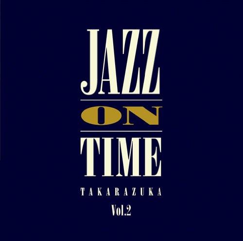 ジャズ・オン・タイム Vol.2