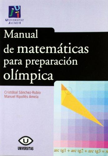 Manual de matemáticas para preparación olímpica (Universitas)