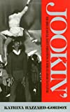 Jookin': The Rise of Social Dance Formations in African-American Culture
