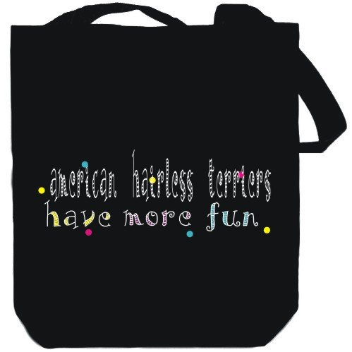 Canvas Tote Bag Black American Hairless Terriers have more fun Dogs