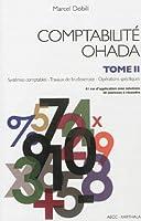 Comptabilité Ohada. Tome 2 : systèmes comptables opérations spécifiques travaux de fin d'exercice
