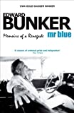 Mr Blue: Memoirs of a Renegade by Edward Bunker