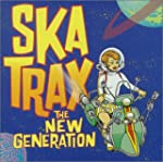 Ska Trax New Generation