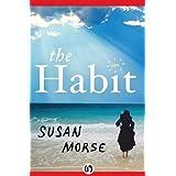 The Habit ~ Susan Morse