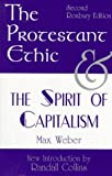 The Protestant Ethic and the Spirit of Capitalism: Second Roxbury Edition (093573290X) by Max Weber