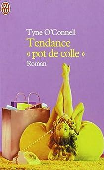 Tendance 'pot de colle' par O'Connell