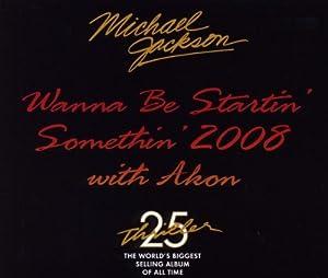 Wanna Be Startin Something 2008 With Akon
