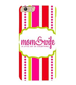 Mom & Wife 3D Hard Polycarbonate Designer Back Case Cover for Micromax Canvas Knight 2 E471