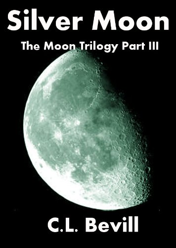 Silver Moon (Moon Trilogy Part III)