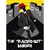 "The Blacked-Out Murder (A Monte Mason Mystery)von ""David Barnett"""