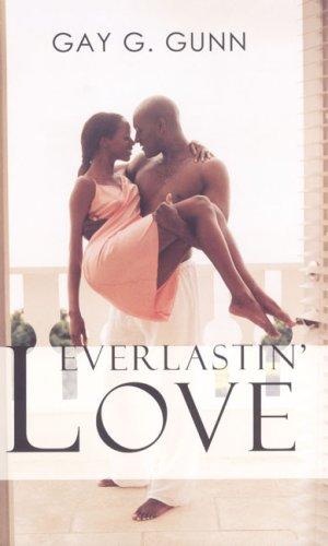 Everlastin' Love (Indigo), Gay G. Gunn