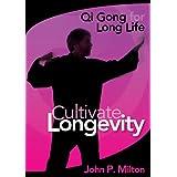 John P. Milton: Cultivate Longevity ~ John P Milton