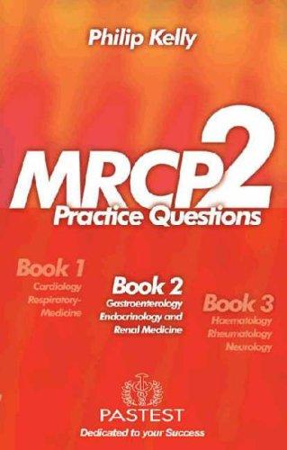 MRCP 2: Book 2 Gastroenterology, Endocrinology & Renal Medicine