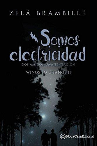Somos electricidad  [BRAMBILLE, ZELA] (Tapa Blanda)