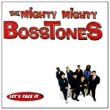 Let's Face Itby Mighty Mighty Bosstones