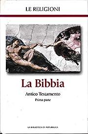 La Bibbia Antico Testamento prima parte –…