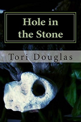 Hole in the Stone: Volume 1 (Through the Veil)