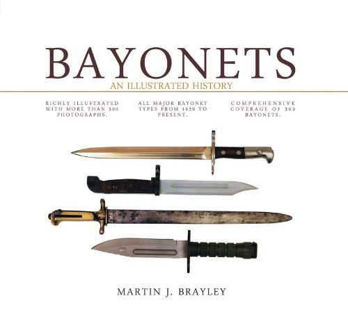 Bayonets: An Illustrated History PDF