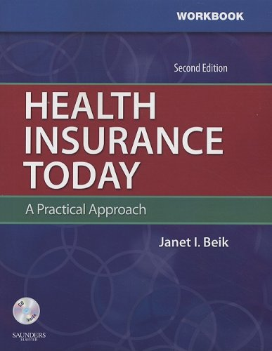 Student Workbook For Health Insurance Today: A Practical Approach, 2E