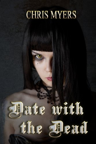 Date with the Dead (Ripsters) by Chris Myers