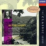 echange, troc  - Mendelssohn : Symphonie n° 3 Ecossaise ; Ouverture 'les Hébrides' ; 'Un Songe d'une Nuit d'été' (extraits)