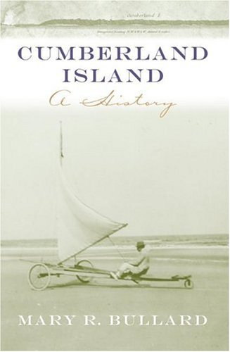 Cumberland Island: A History (Wormsloe Foundation Publications S)