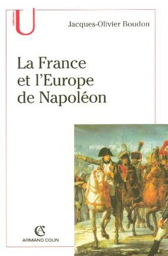 La France et l'Europe de Napoléon - Jacques Olivier Boudon