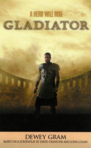 Gladiator, DEWEY GRAM