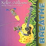 Songtexte von Keller Williams with The String Cheese Incident - Breathe