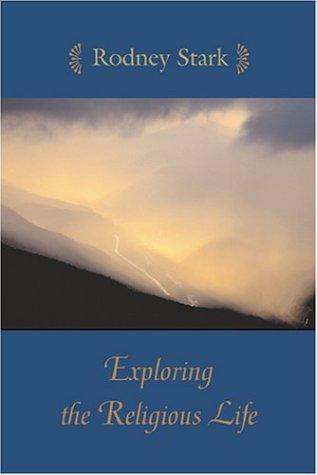 Exploring the Religious Life, RODNEY STARK