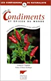 echange, troc François Couplan - Guide des condiments et épices du monde: 120 plantes condimentaires et leur utilisation