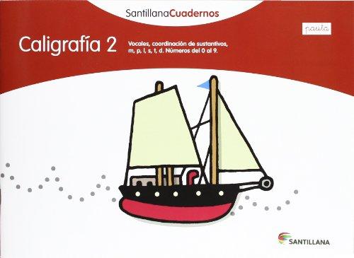 CALIGRAFIA 2  PAUTA SANTILLANA CUADERNOS