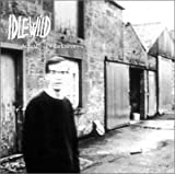 Idlewild Actually It's Darkness [CD 1]