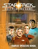 Star Trek Roleplaying Game: Starfleet Operations Manual (1582369046) by Hite, Kenneth