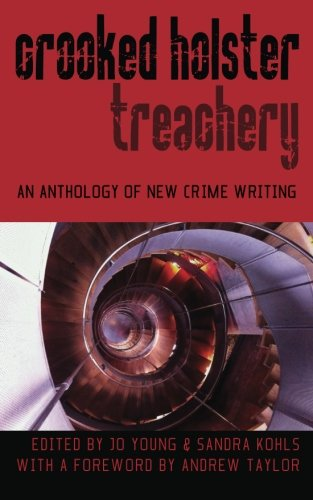 crooked-holster-an-anthology-of-crime-and-thriller-writing-volume-3