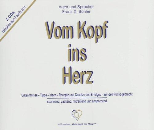 FREE DOWNLOAD Vom Kopf ins Herz / Hörbuch by - Frits Satan
