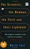 img - for The Scientist, the Madman, the Thief and Their Lightbulb: The Search for Free Energy book / textbook / text book