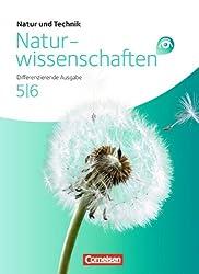 Natur und Technik - Naturwissenschaften: Differenzierende Ausgabe - Nordrhein-Westfalen, Niedersachsen, Baden-Württemberg: Band 5/6 - Schülerbuch