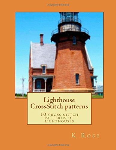 Lighthouse CrossStitch patterns: 10 cross stitch patterns of