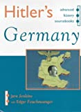 Hitler's Germany (Advanced History Sourcebooks)