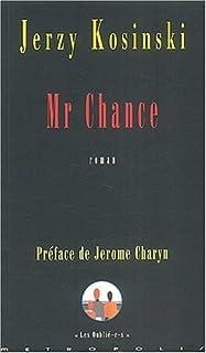 Mr Chance : roman, Kosinski, Jerzy