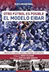 El Modelo Del Eibar (Deportes)