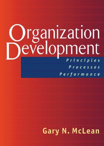 Organization Development: Principles, Processes,...