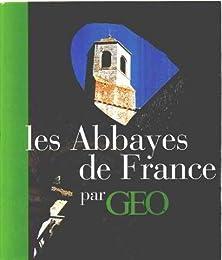 Les  abbayes de France par