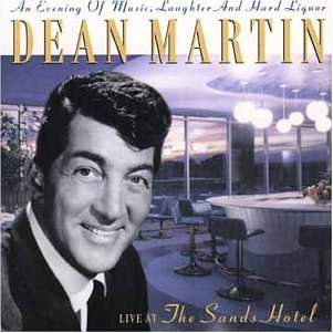DEAN MARTIN - Live at the Sands Hotel - Zortam Music